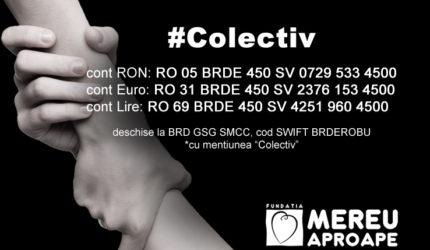 Voi donați, împreună îi ajutăm! #colectiv